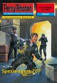 eBook: Perry Rhodan 2224: Spezialagent 707