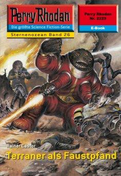 ebook: Perry Rhodan 2225: Terraner als Faustpfand