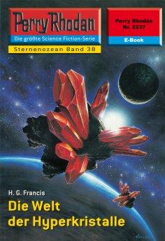 ebook: Perry Rhodan 2237: Die Welt der Hyperkristalle