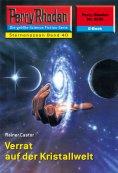eBook: Perry Rhodan 2239: Verrat auf der Kristallwelt