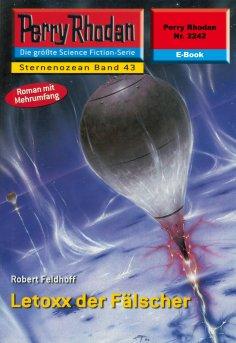 ebook: Perry Rhodan 2242: Letoxx der Fälscher