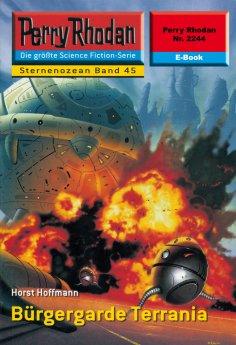 ebook: Perry Rhodan 2244: Bürgergarde Terrania
