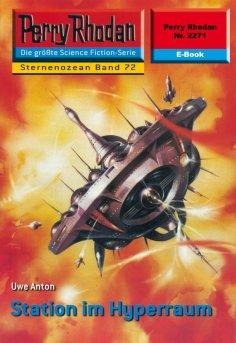ebook: Perry Rhodan 2271: Station im Hyperraum