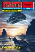 eBook: Perry Rhodan 2280: Exil der Orakel