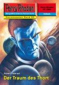 ebook: Perry Rhodan 2282: Der Traum des Thort