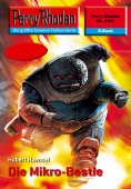 eBook: Perry Rhodan 2302: Die Mikro-Bestie