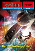 ebook: Perry Rhodan 2307: Der Psi-Korresponder