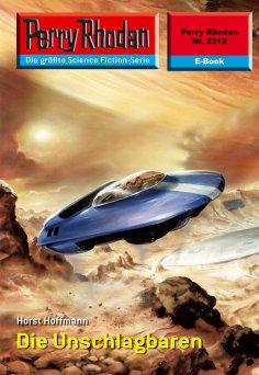 eBook: Perry Rhodan 2312: Die Unschlagbaren