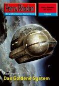 ebook: Perry Rhodan 2313: Das Goldene System