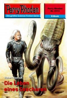 ebook: Perry Rhodan 2314: Die Leben eines Seecharan