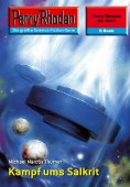 eBook: Perry Rhodan 2315: Kampf ums Salkrit