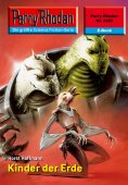 ebook: Perry Rhodan 2323: Kinder der Erde