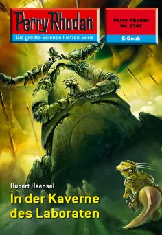 eBook: Perry Rhodan 2342: In der Kaverne des Laboraten