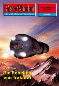 ebook: Perry Rhodan 2344: Die Rebellen von Trakarat