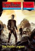 eBook: Perry Rhodan 2347: Die Heiße Legion