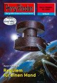 eBook: Perry Rhodan 2353: Requiem für einen Mond