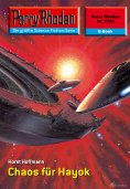 eBook: Perry Rhodan 2362: Chaos für Hayok