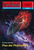 eBook: Perry Rhodan 2372: Plan der Phantome