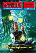 eBook: Perry Rhodan 2378: Der Erste Kybernetiker
