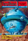 eBook: Perry Rhodan 2396: Traitanks zwischen 20 Sonnen