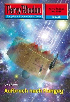 eBook: Perry Rhodan 2398: Aufbruch nach Hangay