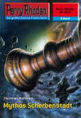 ebook: Perry Rhodan 2416: Mythos Scherbenstadt