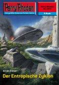 eBook: Perry Rhodan 2418: Der Entropische Zyklon