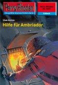 ebook: Perry Rhodan 2427: Hilfe für Ambriador
