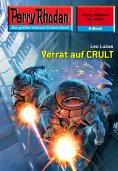 eBook: Perry Rhodan 2473: Verrat auf CRULT