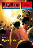 eBook: Perry Rhodan 2485: Hyperflackern