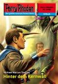eBook: Perry Rhodan 2488: Hinter dem Kernwall