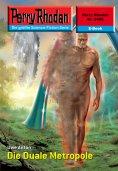 eBook: Perry Rhodan 2498: Die Duale Metropole