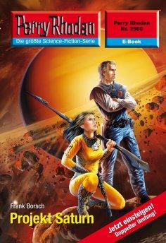 ebook: Perry Rhodan 2500: Projekt Saturn