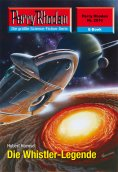 eBook: Perry Rhodan 2510: Die Whistler-Legende