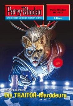 eBook: Perry Rhodan 2512: Die TRAITOR-Marodeure