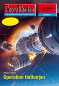ebook: Perry Rhodan 2515: Operation Hathorjan