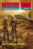 eBook: Perry Rhodan 2517: Die Prototyp-Armee