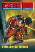 ebook: Perry Rhodan 2518: Patrouille der Haluter