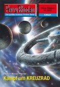 ebook: Perry Rhodan 2521: Kampf um KREUZRAD
