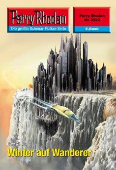 ebook: Perry Rhodan 2522: Winter auf Wanderer