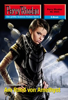 ebook: Perry Rhodan 2523: Am Rand von Amethyst