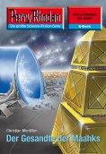 ebook: Perry Rhodan 2534: Der Gesandte der Maahks