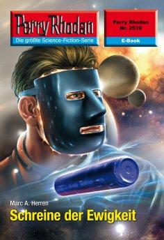 ebook: Perry Rhodan 2539: Schreine der Ewigkeit