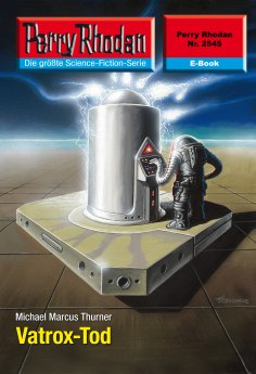 ebook: Perry Rhodan 2545: Vatrox-Tod