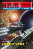ebook: Perry Rhodan 2547: Garrabo in den Tod