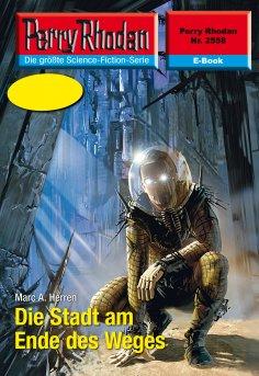 ebook: Perry Rhodan 2558: Die Stadt am Ende des Weges