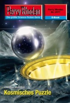ebook: Perry Rhodan 2577: Kosmisches Puzzle
