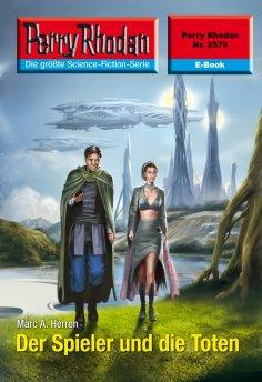 ebook: Perry Rhodan 2579: Der Spieler und die Toten