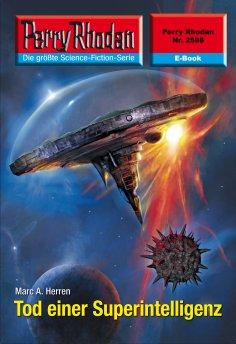 ebook: Perry Rhodan 2598: Tod einer Superintelligenz