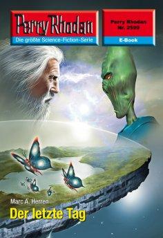 ebook: Perry Rhodan 2599: Der letzte Tag